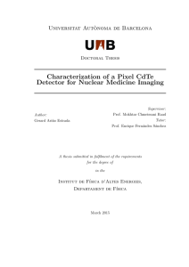 Characterization of a Pixel CdTe Detector for Nuclear Medicine Imaging Universitat Aut`