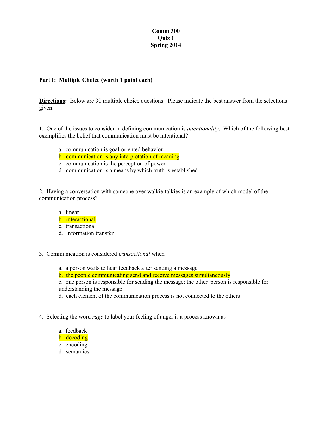 Comm 300 Quiz 1 Spring 2014 Part I: Multiple Choice (worth 1 point