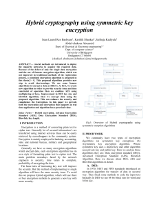 Hybrid cryptography using symmetric key encryption