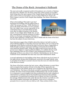 The Dome of the Rock: Jerulsalem`s Hallmark