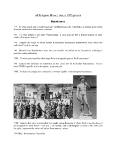 italian renaissance humanism essay example Humanism of the renaissance period was the predominant movement that revolutionized philosophical, intellectual, and literary customs it first originated in italy during the fourteenth century and eventually spread to other major areas in europe such as greece.