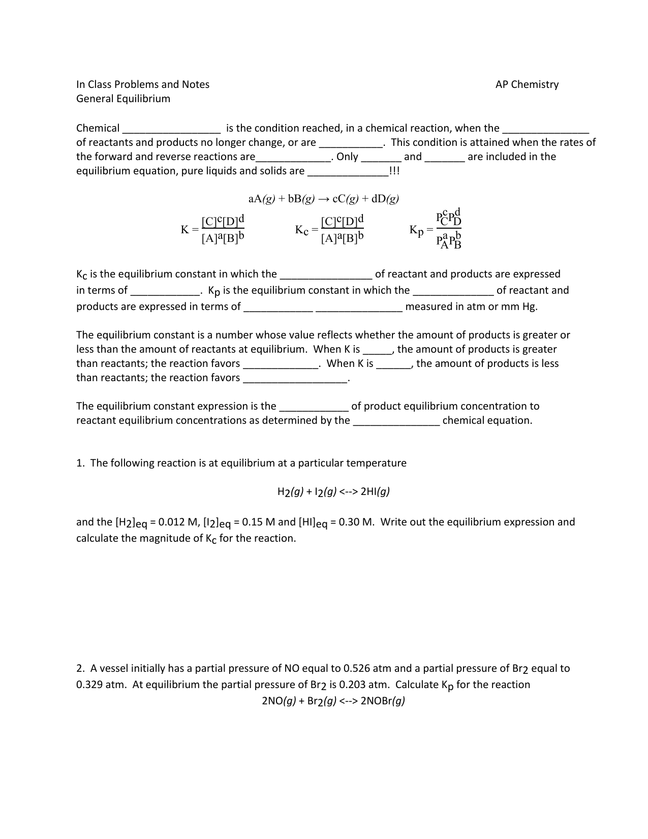 In Class Problems and Notes AP Chemistry General Equilibrium
