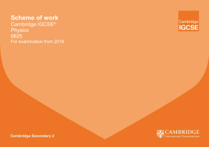 IGCSE Physics Scheme of Work supplied by Cambridge