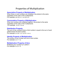 Properties of Multiplication Associative Property of Multiplication