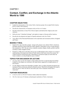 Contact, Conflict, and Exchange in the Atlantic