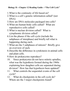 Biology II—Chapter 12 Reading Guide—The Cell Cycle