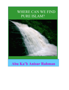 Where Can We Find Pure Islam - Works of Abu Kab Anisur Rahman