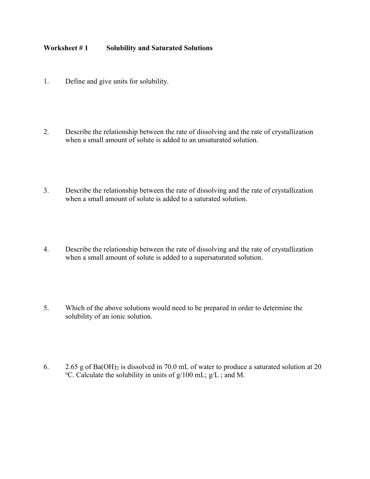 Worksheet # 1 Solubility and Saturated Solutions 1. Define ...
