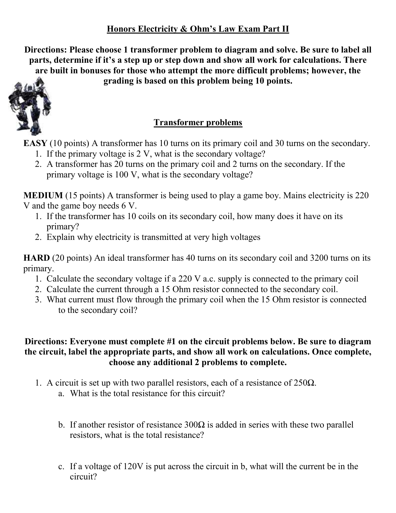 Transformer problems (Due Tuesday 25th March (PAYDAY