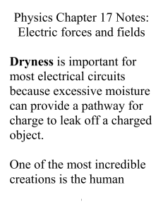 Physics Chapter 17 Notes Electric forces and fields