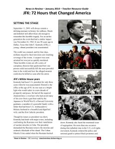 JANUARY 2014 — JFK: 72 Hours that ChangeD America Setting the