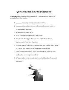 Questions: What are Earthquakes