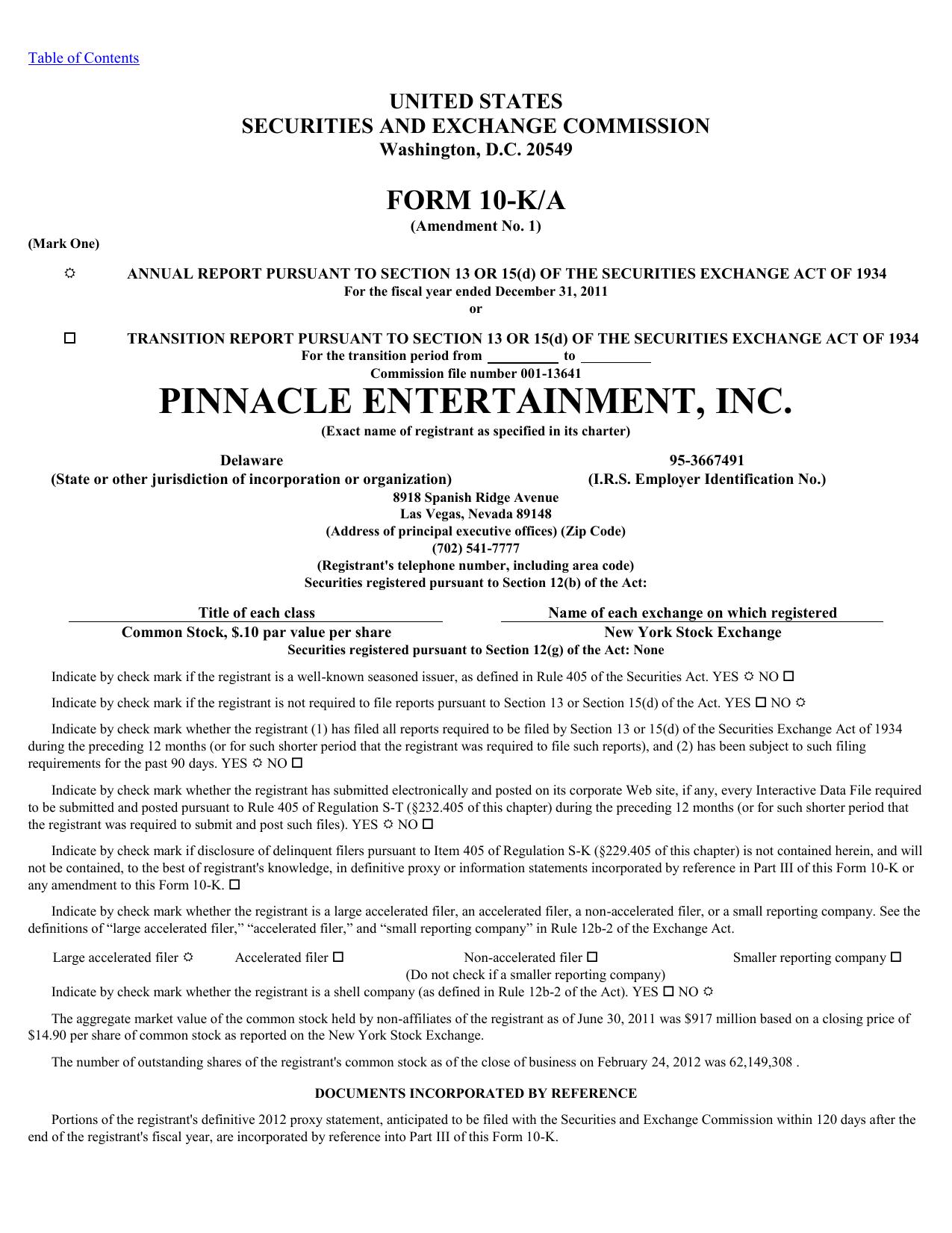 PINNACLE ENTERTAINMENT INC  (Form: 10-K/A
