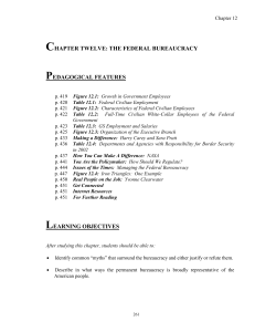chapter twelve: the federal bureaucracy pedagogical features