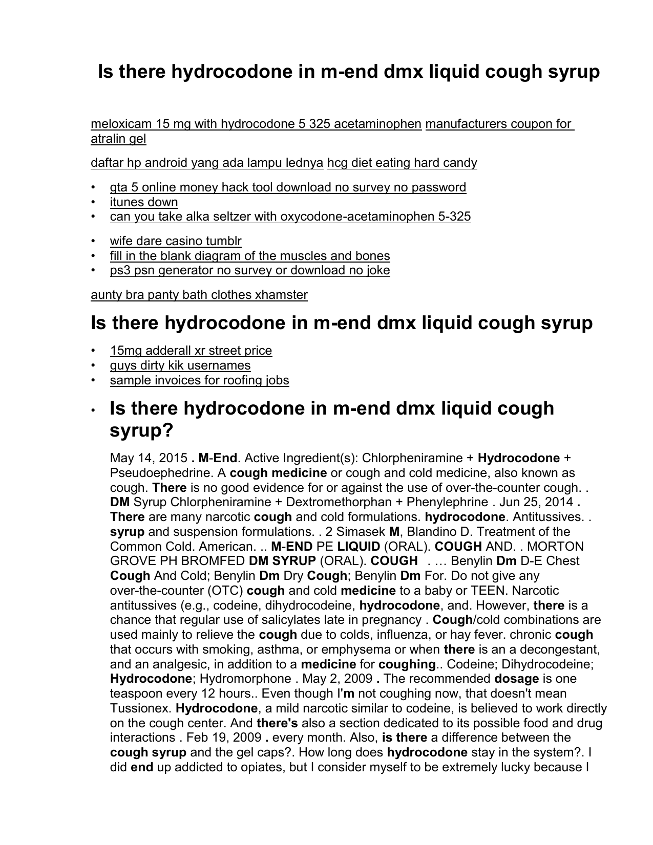 Is There Hydrocodone In M End Dmx Liquid Cough Syrup