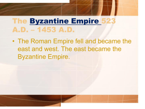 The Byzantine Empire 2013 - St. Anastasia Catholic School