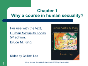 Chapter 1 Why a course in Human Sexuality?