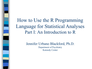 How to Use the R Programming Language for Statistical Analyses