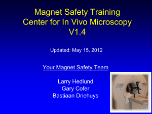 Your Magnet Safety Team - Center for In Vivo Microscopy