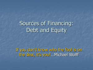 Sources of Financing: Debt and Equity