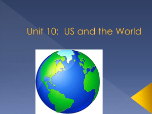 Unit 10--US and the World