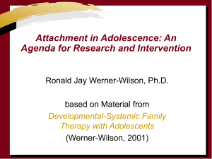 Attachment in Adolescence: An Agenda for Research and Intervention