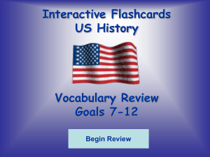 Interactive Flashcards US History Vocabulary Review Goals 7-12