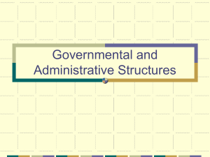Governmental and Administrative Structures