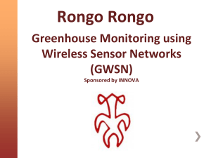 Greenhouse Monitoring using Wireless Sensor Networks (GWSN