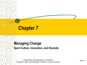 Chapter 7 Managing Change: Sport Culture, Innovation, and Diversity
