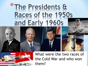 Ch. 16 Presidents of 1950s and Early 1960s