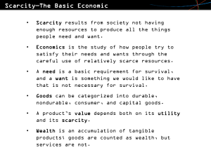 Scarcity - The Basic Economic Problem