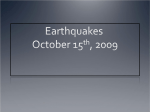 Earthquakes October 15th, 2009