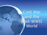 Cold War and the Post-WWII World