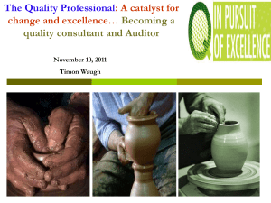 The Quality Professional: A catalyst for change and excellence…