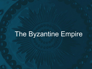 The Byzantine Empire - Fort Thomas Independent Schools