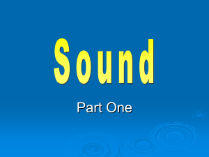 What is sound?