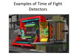 Time of Fight Detectors