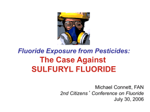 The Case Against Sulfuryl Fluoride
