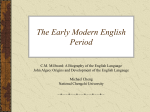 Key Historical Developments - 2011 History of the English Language