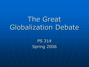 """The Great Globalization Debate"""