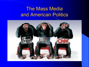 The Mass Media and American Politics