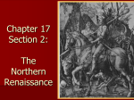 Chapter 17 Section 2: The Northern Renaissance