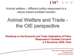 Animal Welfare and Trade - the OIE perspective