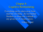 Chapter 8: Cognitive Restructuring
