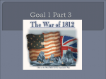 Unit 3 Part3 - Madison and War of 1812 - IB-History-of