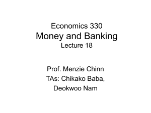 Economics 330 Money and Banking Lecture 18