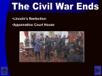 Lincoln`s Reelection Appomattox Court House
