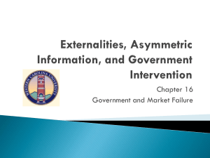 Externalities, Assymetric Information, and Government