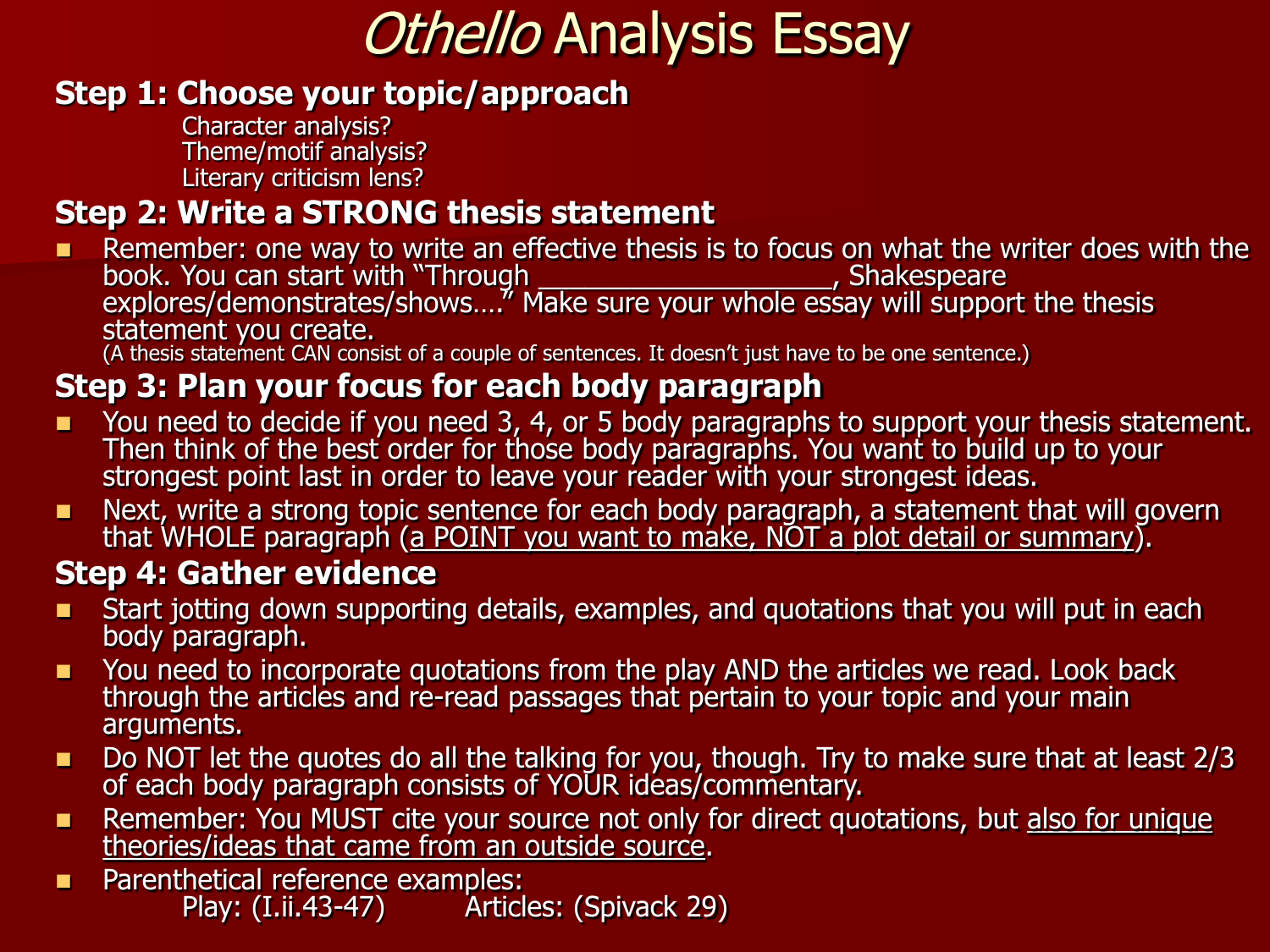 Othello Analysis Essay Planningwriting Steps  Essay On Modern Science also Business Management Essays  Psychology As A Science Essay
